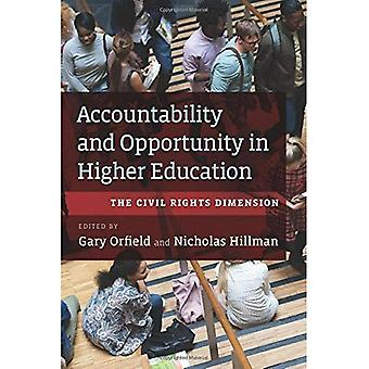 Accountability and Opportunity in Higher Education: The Civil Rights� Dimension