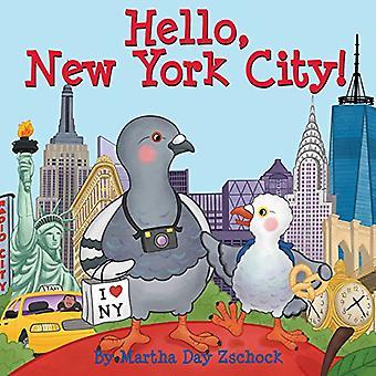 Hello, New York City! [Board book]