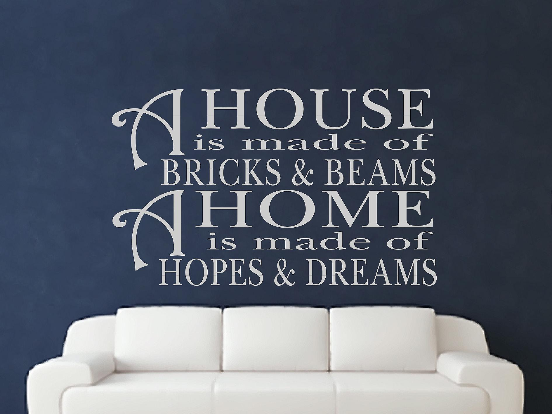 A House Is Made Of Bricks And Beams v2 Wall Art Sticker - Grey