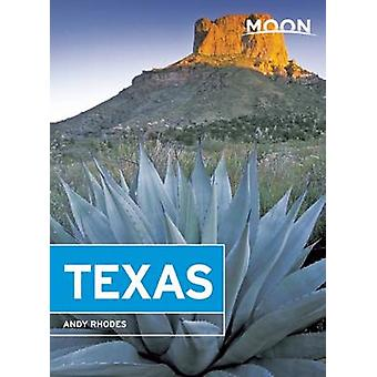 Moon Texas (8th Revised edition) by Andy Rhodes - 9781612389042 Book