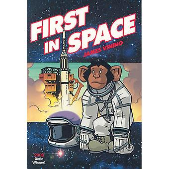 First in Space by James Vining - James Vining - 9781932664645 Book