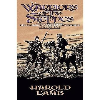 Warriors of the Steppes by Lamb & Harold