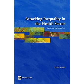 Attacking Inequality in the Health Sector by Yazbeck & Abdo S.