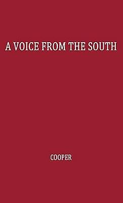 A Voice from the South By a noir femme of the South by Cooper & Anna J.