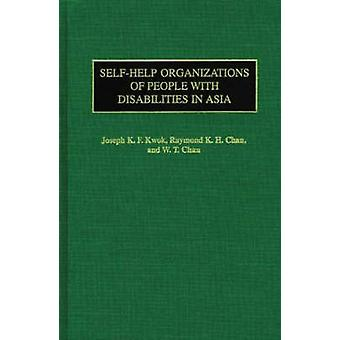 SelfHelp Organizations of People with Disabilities in Asia by Kwok & Joseph