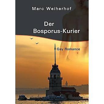 Der BosporusKurier di Weiherhof & Marc
