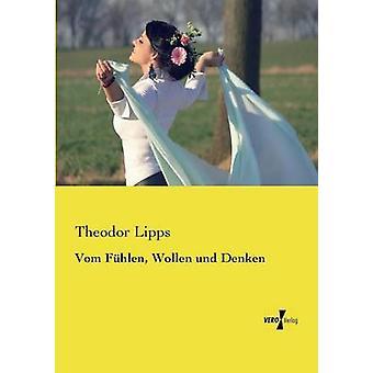 Vom Fhlen Wollen und Denken av Lipps & Theodor