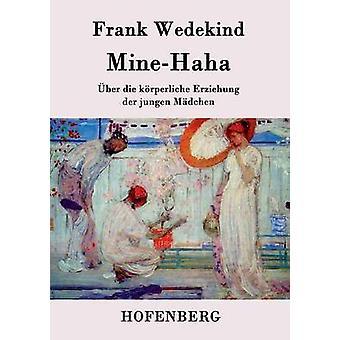 MineHaha av Frank Wedekind