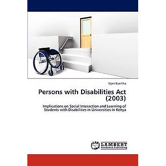 Persons with Disabilities Act 2003 by Kiaritha & Njeri