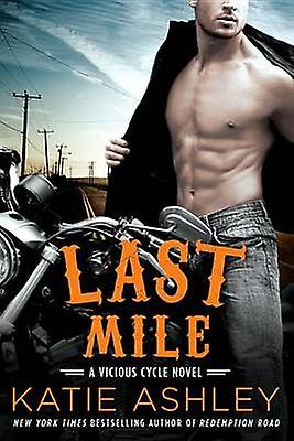 Last Mile by Katie Ashley - 9780451474933 Book
