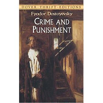Crime and Punishment by Fyodor Dostoyevsky - 9780486415871 Book