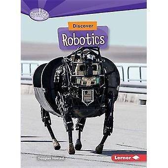 Discover Robotics by Douglas Hustad - 9781512412895 Book