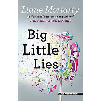 Big Little Lies (large type edition) by Liane Moriarty - 978159413906