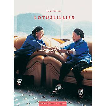 Lotus Lillies by Thomas Elsen - Tilman Spengler - 9783936636116 Book