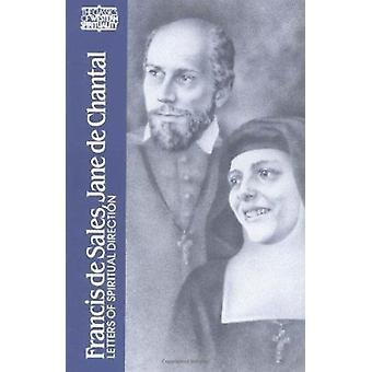 Letters of Spiritual Direction by St. Francis de Sales - St.Jeanne De
