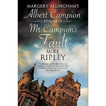Mr Campion's Fault - Margery Allingham's Albert Campion's New Mystery
