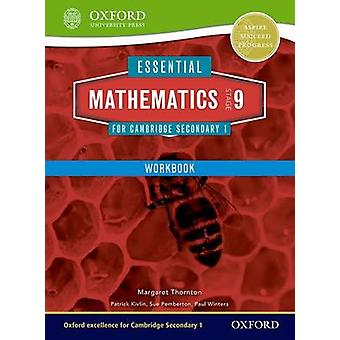 Essential Mathematics for Cambridge Lower Secondary Stage 9 Work Book by Margaret Thornton & Sue Pemberton & Patrick Kivlin & Paul Winters