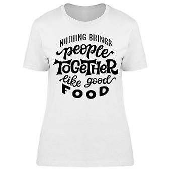 People Together Like Good Food Tee Women's -Image by Shutterstock