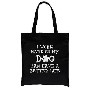 Jobba hårt hund liv svart kraftig bomull Canvas väska mors dag presenter