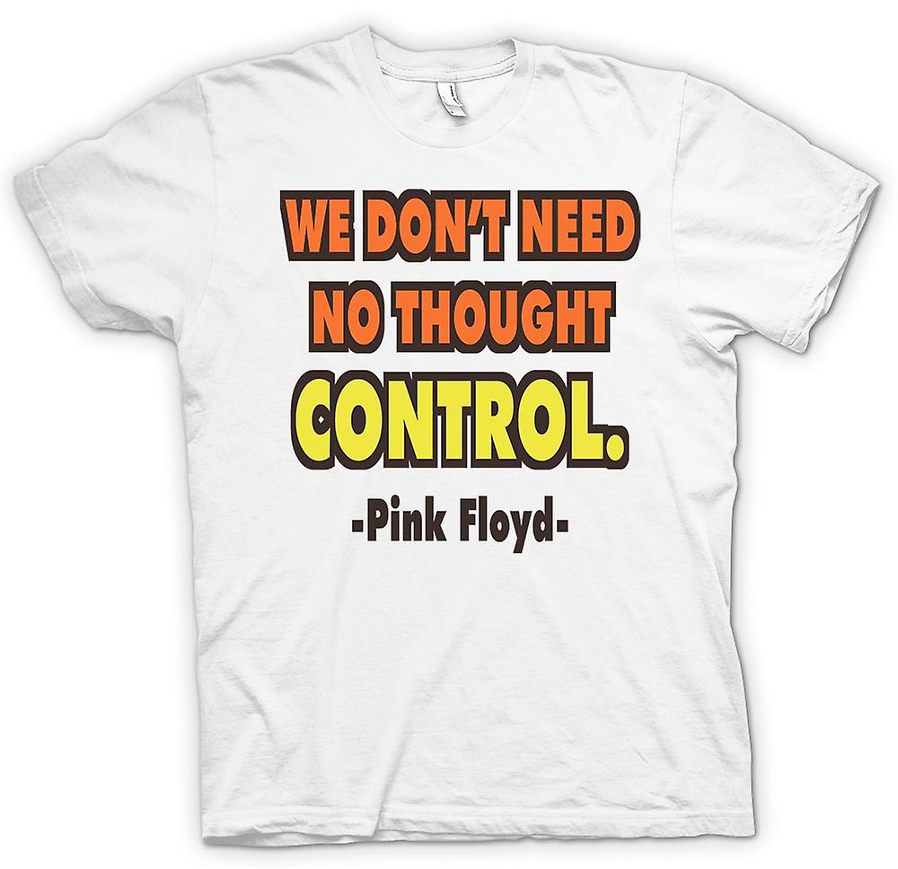 Womens T-shirt - We Don't Need No Thought Control Pink Floyd