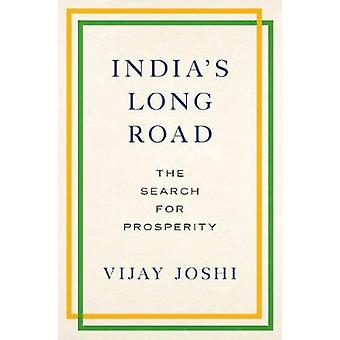 Indiens langer Weg - die Suche nach Wohlstand von Vijay Joshi - 9780190