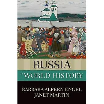 Russia in World History by Barbara Alpern Engel - Janet Martin - 9780