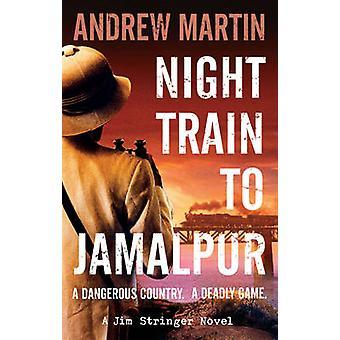 Trem noturno para Jamalpur (principal) por Andrew Martin - 9780571284108 livro