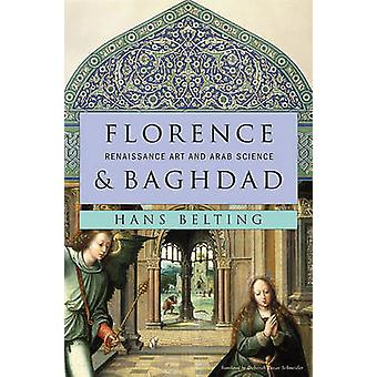 Florença e Bagdá - arte renascentista e ciência árabe por Hans Beltin