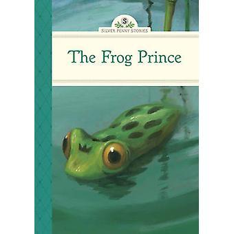 The Frog Prince by Diane Namm - Maurizio Quarello - 9781402784293 Book