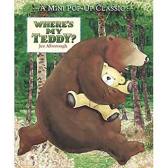 Where's My Teddy? by Jez Alborough - Jez Alborough - 9781406352856 Bo