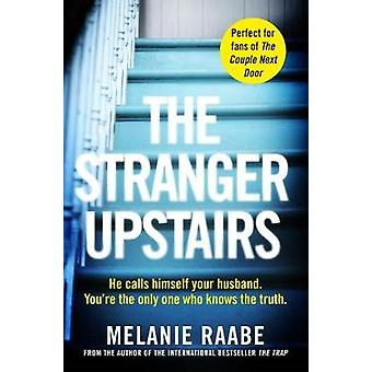 The Stranger Upstairs by The Stranger Upstairs - 9781509886227 Book