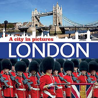 London - A City in Pictures (New edition) by Ammonite Press - 97817814