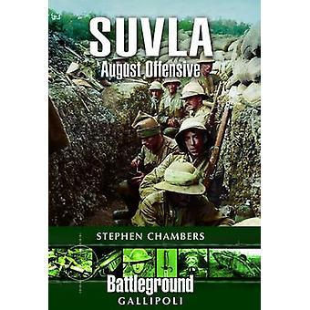 スティーブン j. チェンバーズ - 97818488 によって Suvla - 8 月攻勢 - ガリポリ