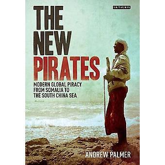 Die neue Piraten - moderne globale Piraterie aus Somalia, Süd-China
