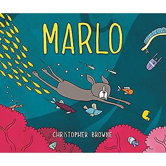 Marlo by Christopher Browne - Christopher Browne - 9780062441133 Book