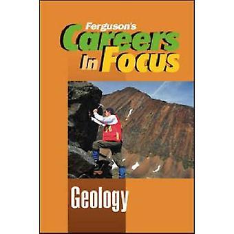 Karrieren im Fokus - Geologie von Ferguson Publishing - 9780816080427 Buch