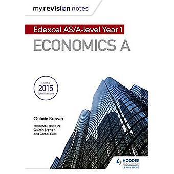 Le mie note di revisione - Edexcel AS economia (2nd Revised edition) di Quin