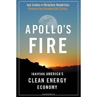 Feu d'Apollon - allumage d'économie d'énergie propre de l'Amérique (2e) par Jay je