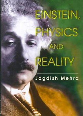 Einstein - Physics and Reality by Jagdish Mehra - 9789810239138 Book