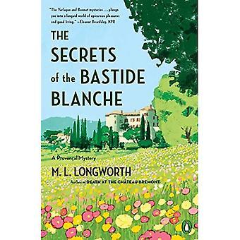Die Geheimnisse der Bastide Blanche