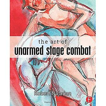 The Art of Unarmed Stage Combat