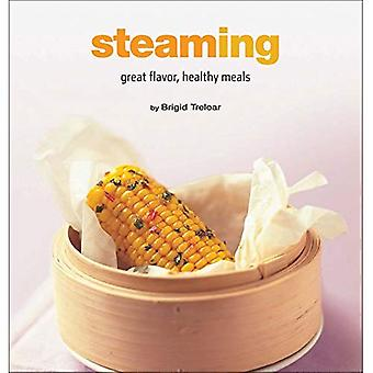 Steaming: Great Flavor, Healthy Meals (Healthy Cooking Series)
