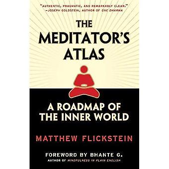 Meditatörens Atlas: en färdplan för den inre världen