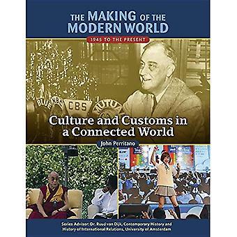 Skapandet av den moderna världen: 1945 till idag: kultur och seder i en uppkopplad värld