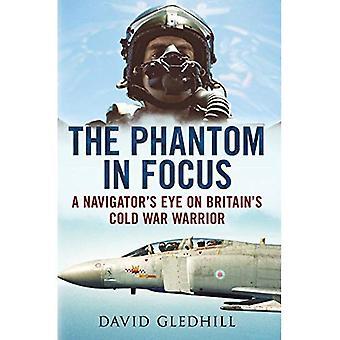 Das Phantom im Fokus: ein Navigator im Auge Großbritanniens kalter Krieg Krieger