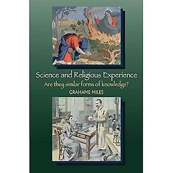 Wissenschaft und religiöse Erfahrung: sind sie ähnliche Formen des Wissens?