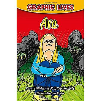 Graphic Lives: Ava: A Graphic Novel for Young Adults Dealing with an Eating Disorder