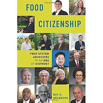Obywatelstwa żywności: Opowiada się za żywności System w epoce nieufności