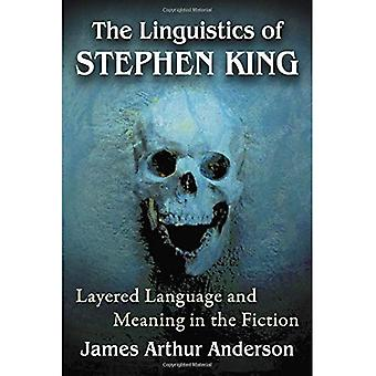 The Linguistics of Stephen King: Layered Language and Meaning in the Fiction