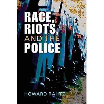 Ras, upplopp och polisen